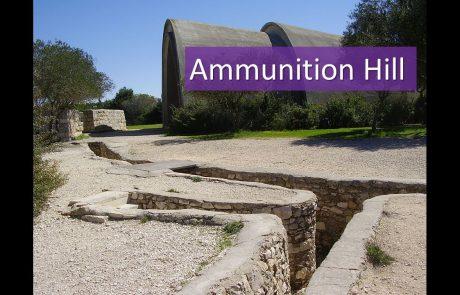 The Battle for Ammunition Hill